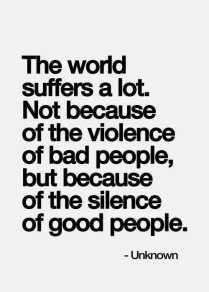 The world suffers because of the silence